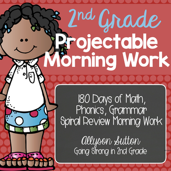 2nd Grade Projectable Spiral Review Morning Work 180 Days!!  CCSS Aligned