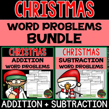 Christmas Story Problems (Differentiated Addition & Subtraction Word Problems)