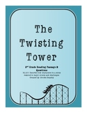 2nd Grade Reading Passage & Questions RL 2.3 (The Twisting Tower)