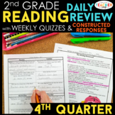 2nd Grade Reading Spiral Review & Quizzes   Constructed Response   4th QUARTER