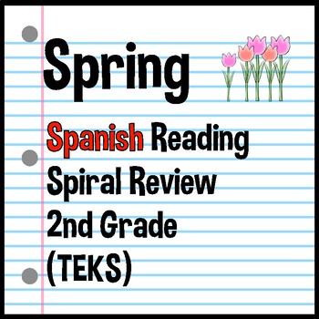 2nd Grade Reading Spring 5 Day Spiral Review (in Spanish) TEKS