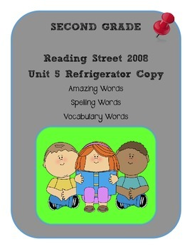 2nd Grade Reading Street 2008 Unit 5 Refrigerator Copy