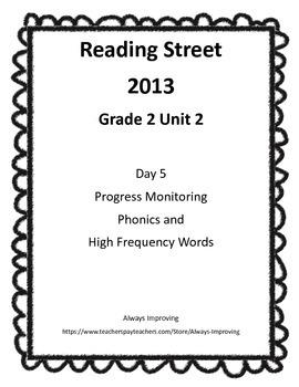 2nd Grade Reading Street 2013 Unit 2 Progress Monitoring