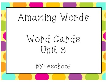 2nd Grade Reading Street (2013) Unit 3 Amazing Words