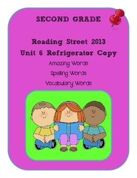 2nd Grade Reading Street 2013 Unit 6 Refrigerator Copy