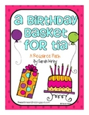A Birthday Basket for Tia Resource Pack