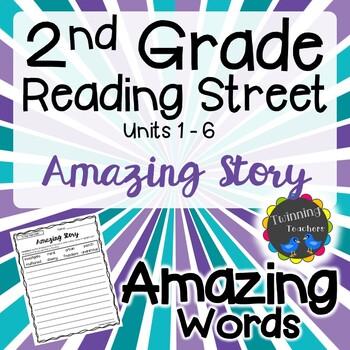 2nd Grade Reading Street Amazing Words - Writing Activity UNITS 1-6