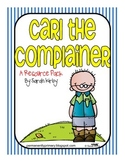 Carl the Complainer Resource Pack