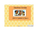 2nd Grade Reading Street Common Core Reading Slides (The First Tortilla)