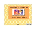 2nd Grade Reading Street Common Core Reading Slides (The Night the Moon Fell)