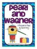 Pearl and Wagner Resource Pack