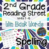 2nd Grade Reading Street Spelling - Win Back Words UNITS 1-6