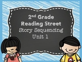 2nd Grade Reading Street Unit 1 Story Sequencing