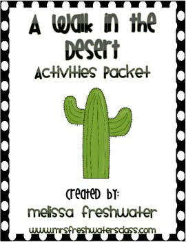2nd Grade Reading Street Unit 1.4 A Walk in the Desert Packet