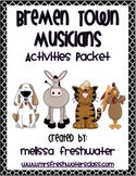 2nd Grade Reading Street Unit 2.4 Bremen Town Musicians Activities Packet