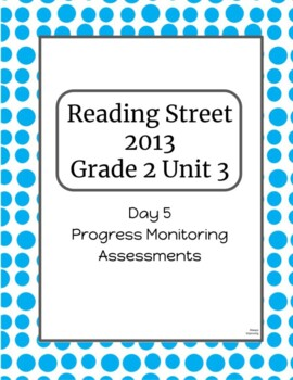 2nd Grade Reading Street Unit 3 Progress Monitor Phonics and HFW