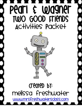 2nd Grade Reading Street Unit 3.1 Pearl and Wagner Activities Packet