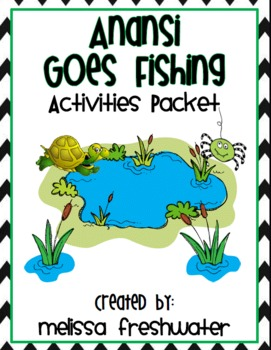 Melissa freshwater teaching resources teachers pay teachers for Anansi goes fishing