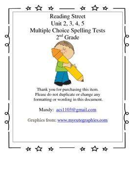 2nd Grade Reading Street Unit 2, 3, 4, 5 Multiple Choice Spelling Tests