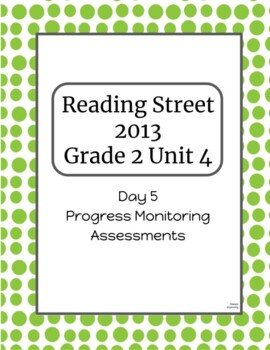 2nd Grade Reading Street Unit 4 Progress Monitor Phonics and HFW