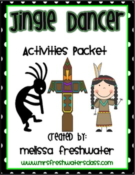 2nd Grade Reading Street Unit 6.5 Jingle Dancer Supplemental Packet