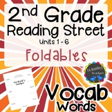 2nd Grade Reading Street Vocabulary - Foldable UNITS 1-6
