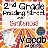 2nd Grade Reading Street Vocabulary - Sentences UNITS 1-6