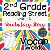 2nd Grade Reading Street Vocabulary - Writing Activity UNITS 1-6