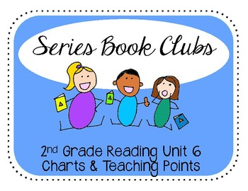 2nd Grade Reading Unit 6 Series Book Clubs