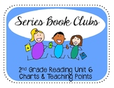 2nd Grade Reading Series Book Clubs Charts & Teaching points