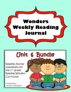 2nd Grade Reading Wonders Weekly Interactive Journal - UNIT 6 BUNDLE