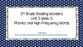 2nd Grade Reading Wonders Phonics and High Frequency Words Unit 3 Week 5