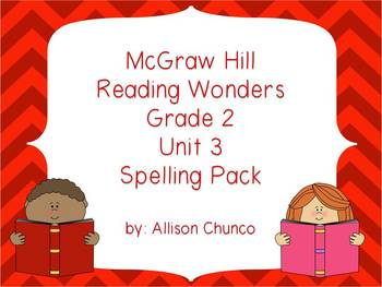 2nd Grade Reading Wonders Spelling Pack_Unit 3
