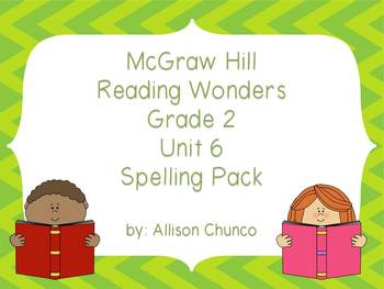 2nd Grade Reading Wonders Spelling Pack_Unit 6