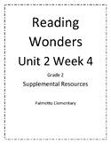 2nd Grade Reading Wonders Unit 2 Week 4 Resources