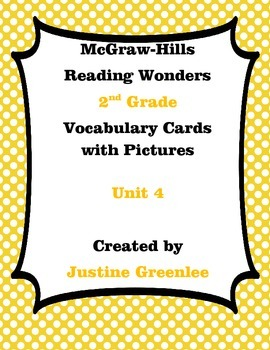 2nd Grade Reading Wonders Vocabulary Cards with Definitions and pictures unit 4