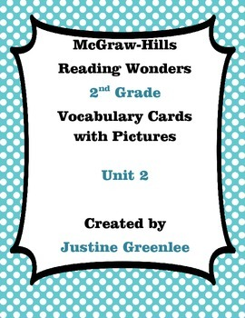 2nd Grade Reading Wonders Vocabulary Cards with Definitions and pictures unit 2