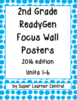 2nd Grade ReadyGen (2016) Focus Wall Posters Units 1-6