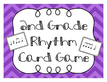 2nd Grade Rhythm Card Game