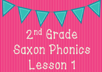 2nd Grade Saxon Phonics Lesson 1