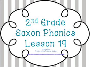 2nd Grade Saxon Phonics Lesson 19