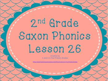 2nd Grade Saxon Phonics Lesson 26
