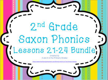 2nd Grade Saxon Phonics Lessons 21-24 Bundle