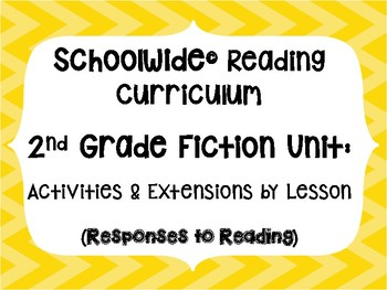 2nd Grade Schoolwide Reading Curriculum Activity Files Fiction Unit -use w/ unit