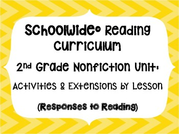 2nd Grade Schoolwide Reading Curriculum Activity Files Nonfiction to use w/ unit