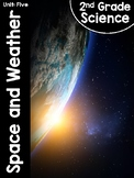 2nd Grade Science Curriculum Unit 5: Space and Weather