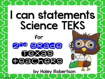 "2nd Grade Science ""I can"" statements- Tile pattern (using TEKS)"