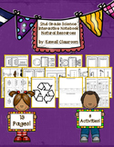 2nd Grade Science Interactive Notebook: Natural Resources