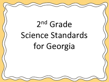 2nd Grade Science Standards for Posting - Georgia Specific- Student Friendly