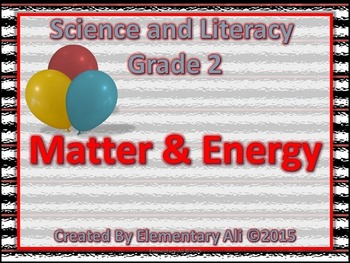 2nd Grade Science and Literacy: Matter and Energy (TEKS & NGSS)